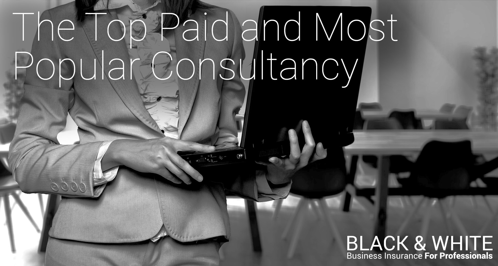 The Top Paid and Most Popular Consultancy | Black and White Insurance