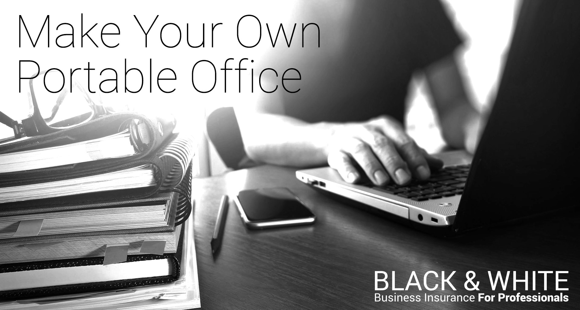 Portable Office | Black and White Insurance