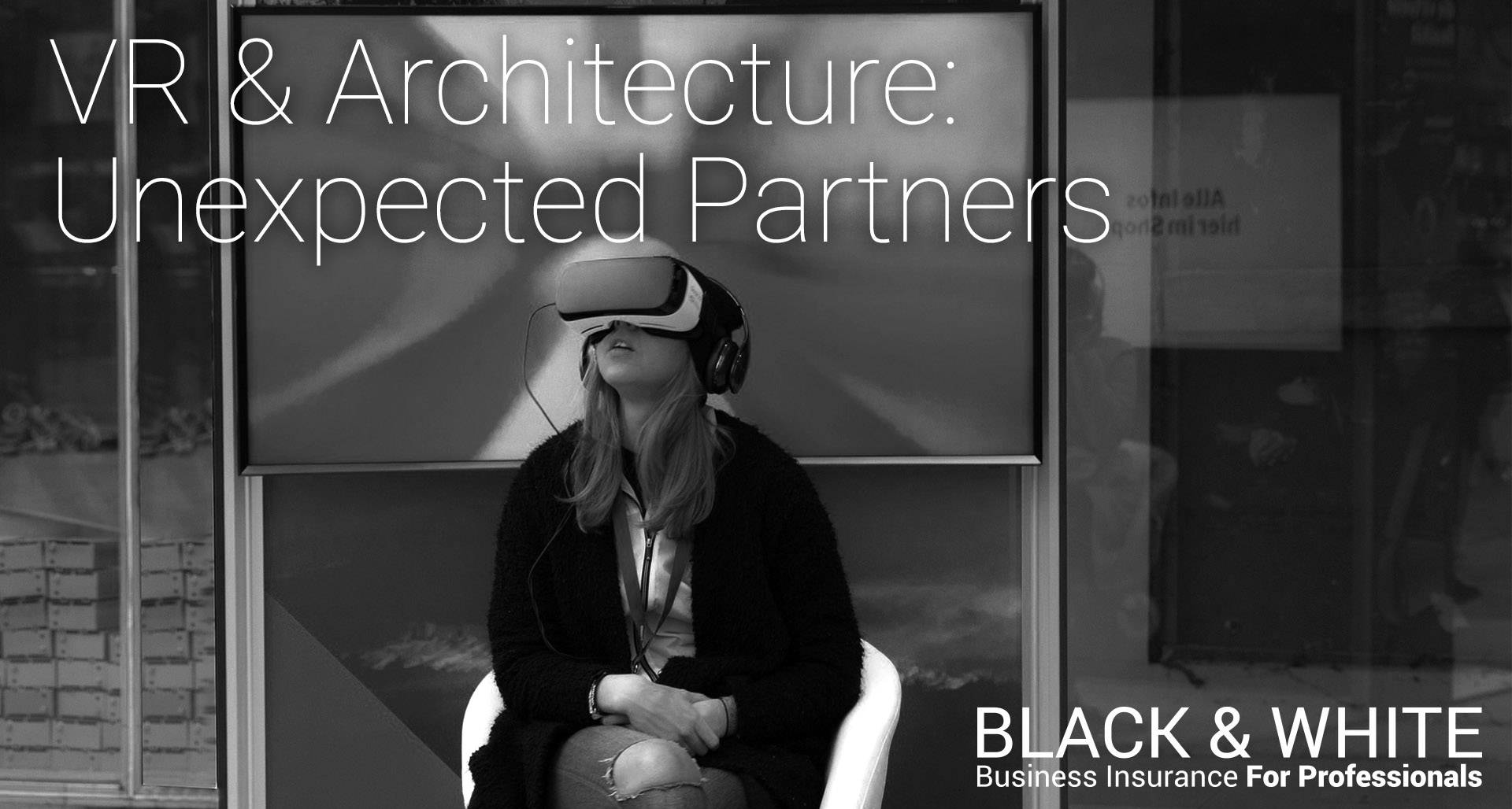 VR design | black and white insurance